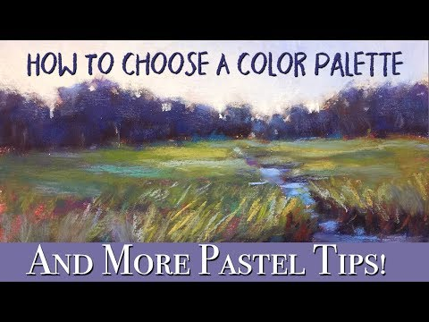 How To Choose A Color Palette & More Tips for Pastel Painting!