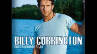 Billy Currington Good Direction