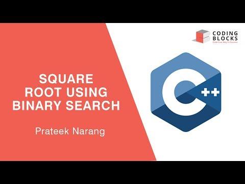 Binary Search 04 : Square Root | Prateek Bhayia | Coding Blocks