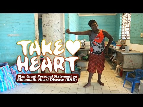 Take Heart - Stan Grant Personal Statement on Rheumatic Heart Disease (RHD)