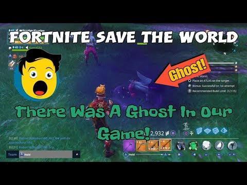 23) Fortnite Save The World There Was A Ghost In Our Game!