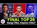 Eurovision 2019 - Final Top 26 - Hangi Ülke Kaçıncı Oldu?