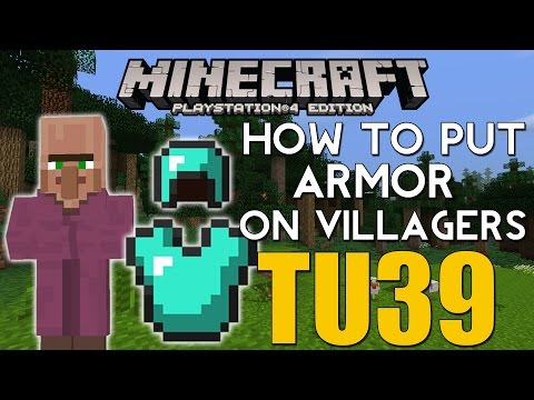 PS4/XBOX ONE Minecraft HOW TO PUT ARMOR ON VILLAGERS GLITCH TU39