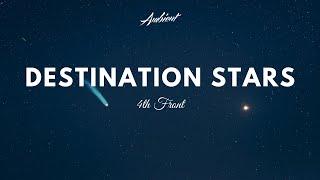 4th Front - Destination Stars (Music Video)