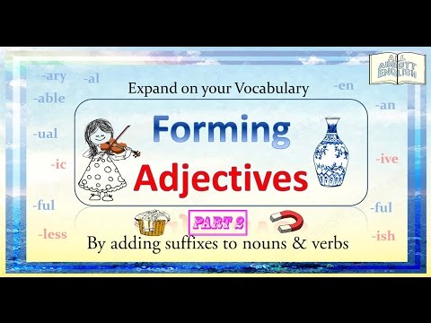 Animated English Lesson: Forming Adjectives Part 2 -Suffixes[Copyright:AllAbbottEnglish]