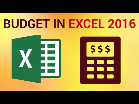 How to Make a Budget on Excel 2016