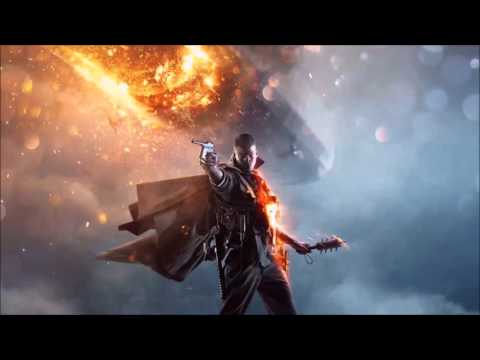 Battlefield 1 Trailer theme song