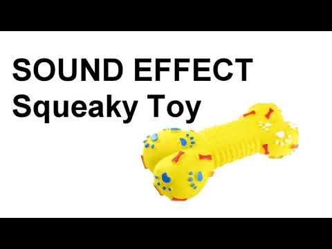SOUND EFFECT Squeaky Toy