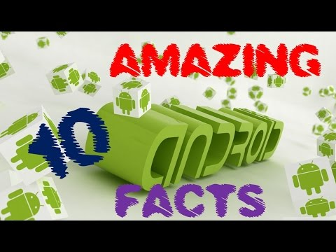 TOP 10 AMAZING ANDROID FACTS