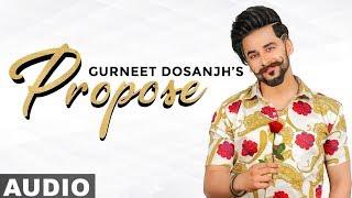 Propose (Full Audio) | Gurneet Dosanjh | Desi Crew | Latest Punjabi Songs 2019 | Speed Records
