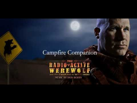 Campfire Companion by Don Bodin from The Radioactive Werewolf and other Tales from the Southwest