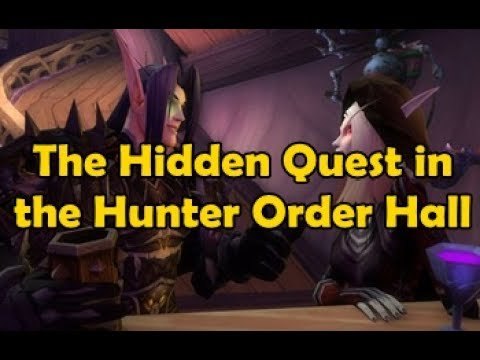 The Hidden Quest in the Hunter Order Hall - WCMini Facts