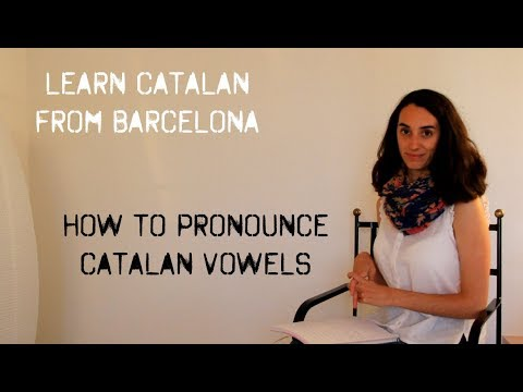 Learn Catalan Alphabet - Pronounce vowels