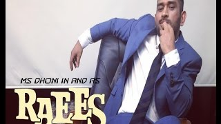 MS Dhoni in and as RAEES   Raees Trailer