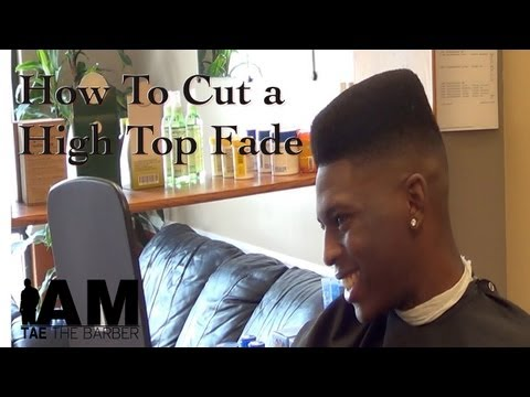 How to cut a High Top Fade