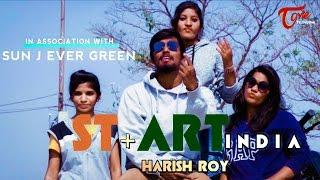 STREET ART INDIA || Latest Music Video 2017 || By Harish Roy