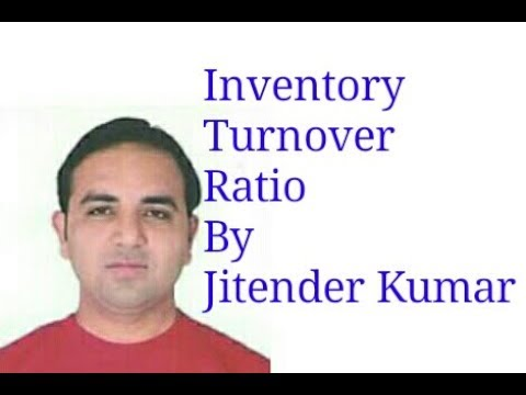 Inventory (stock) Turnover Ratio- Formula and Calculation of Inventory (stock) Turnover Ratio -