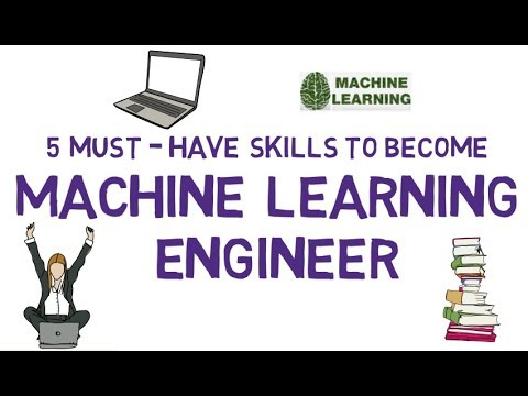 5 Must Have Skills To Become Machine Learning Engineer