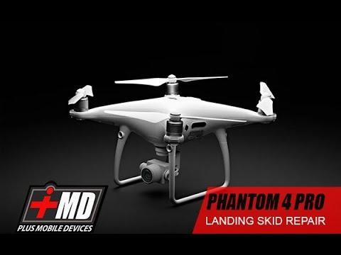 Phantom 4 Pro Landing Skid Repair