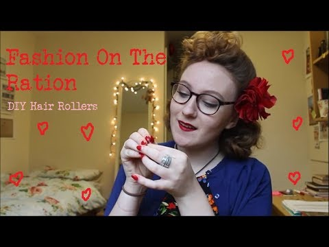 Fashion on the Ration, How To: DIY Vintage Hair Rollers