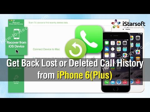 How to Get Back Lost or Deleted Call History from iPhone 6(Plus)