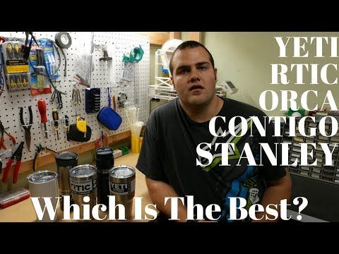 Yeti, RTIC, Orca, Contigo, Stanley - Which is best?