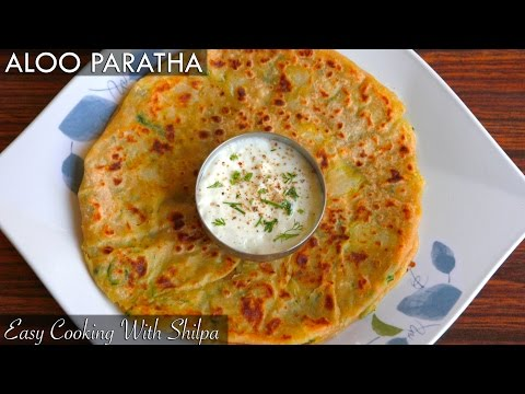 How To Make Aloo Paratha | Aloo Paratha Recipe | Easy Cooking With Shilpa