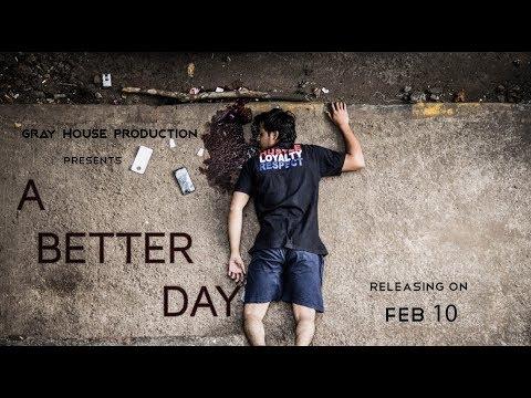 A Better Day | Official Trailer | Short Film