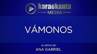 Karaokanta Ana Gabriel Vámonos mp3