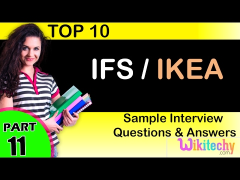 ifs | ikea top most interview questions and answers for freshers / experienced tips online videos