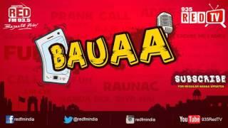 Bauaa by RJ Raunac - Exam Question - Koyal ki Ku Kitni hai? | Baua