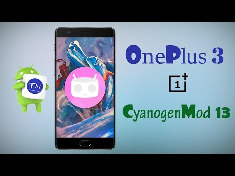 How To Install CyanogenMod 13 on OnePlus 3 Android 6.0.1 Marshmallow Custom Rom OnePlus 3 CM13