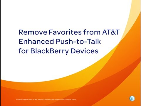 Remove Favorites from AT&T Enhanced Push-to-Talk for BlackBerry Devices: How To Video