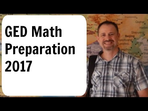 GED Math Preparation 2017 - It's Not Too Late To Pass The GED!