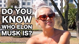 Asking People If They Know Who Elon Musk Is..