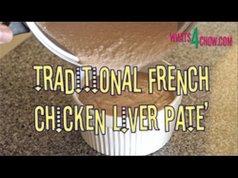 Traditional French Chicken Liver Pate. How to make chicken liver pate at home!