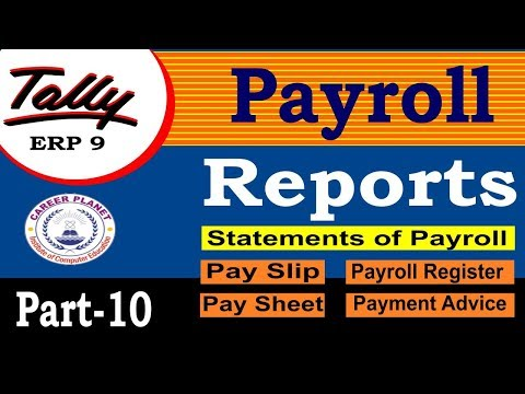 Payroll Reports in Tally ERP 9 Class-10 | Learn Payroll in Tally Part-116