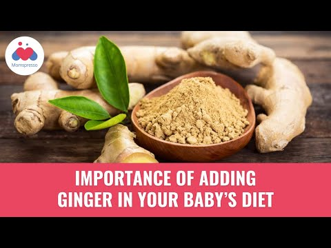Health Benefits of Ginger for Babies