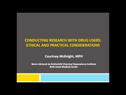 Conducting Research with Drug Users: Ethical and Practical Considerations