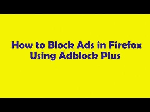 How to Block Ads in Firefox Using Adblock Plus | বিরক্তিকর অ্যাড ব্লক খুব সহজে