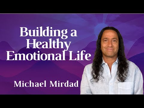 Building an Emotionally Healthy Life