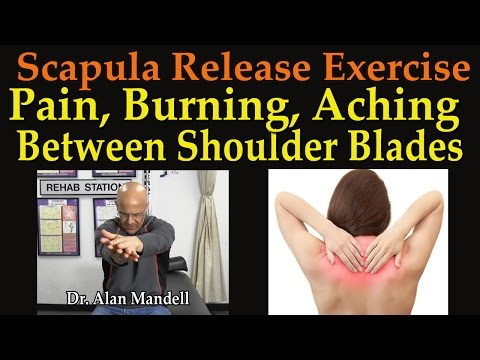 Scapula Release Exercise for Pain, Burning, Aching, Between Shoulder Blades - Dr Mandell