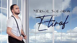 Mürsəl Səfərov - Etiraf (2020)