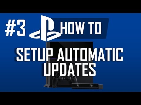How to Setup Automatic Updates and Downloads on PS4