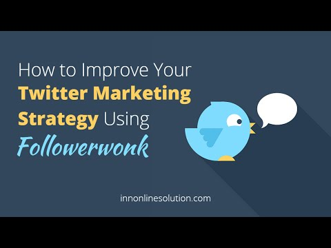 How to Improve Your Twitter Marketing Strategy with Followerwonk