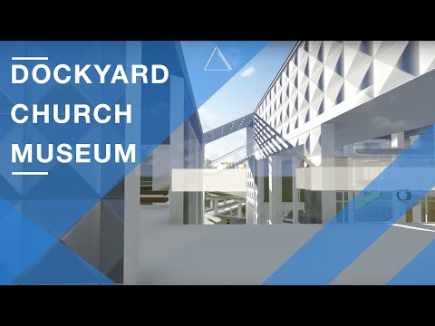 Dockyard Church Museum - Architectural Project