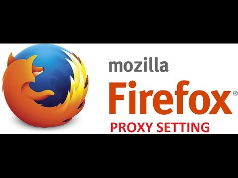How to Configure Proxy in Mozilla Firefox