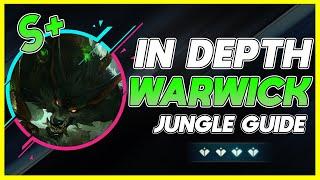 HOW TO MASTER WARWICK JUNGLE   IN DEPTH Warwick JG Guide