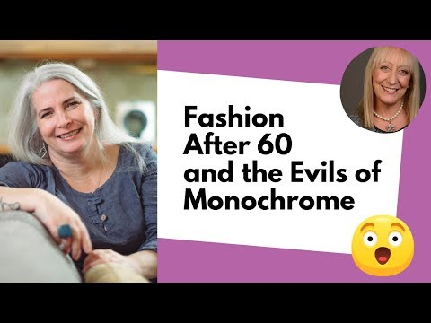 Fashion After 60: Avoiding the Trap of Matchy Matchy and Monochrome with Your Clothing