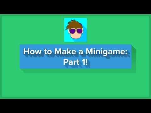 ROBLOX How To Make a Minigame - Making a Lobby, Simple Minigame and Player Data